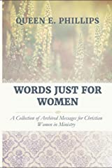 Words Just for Women: A Collection of Archived Messages for Christian Women in Ministry Paperback
