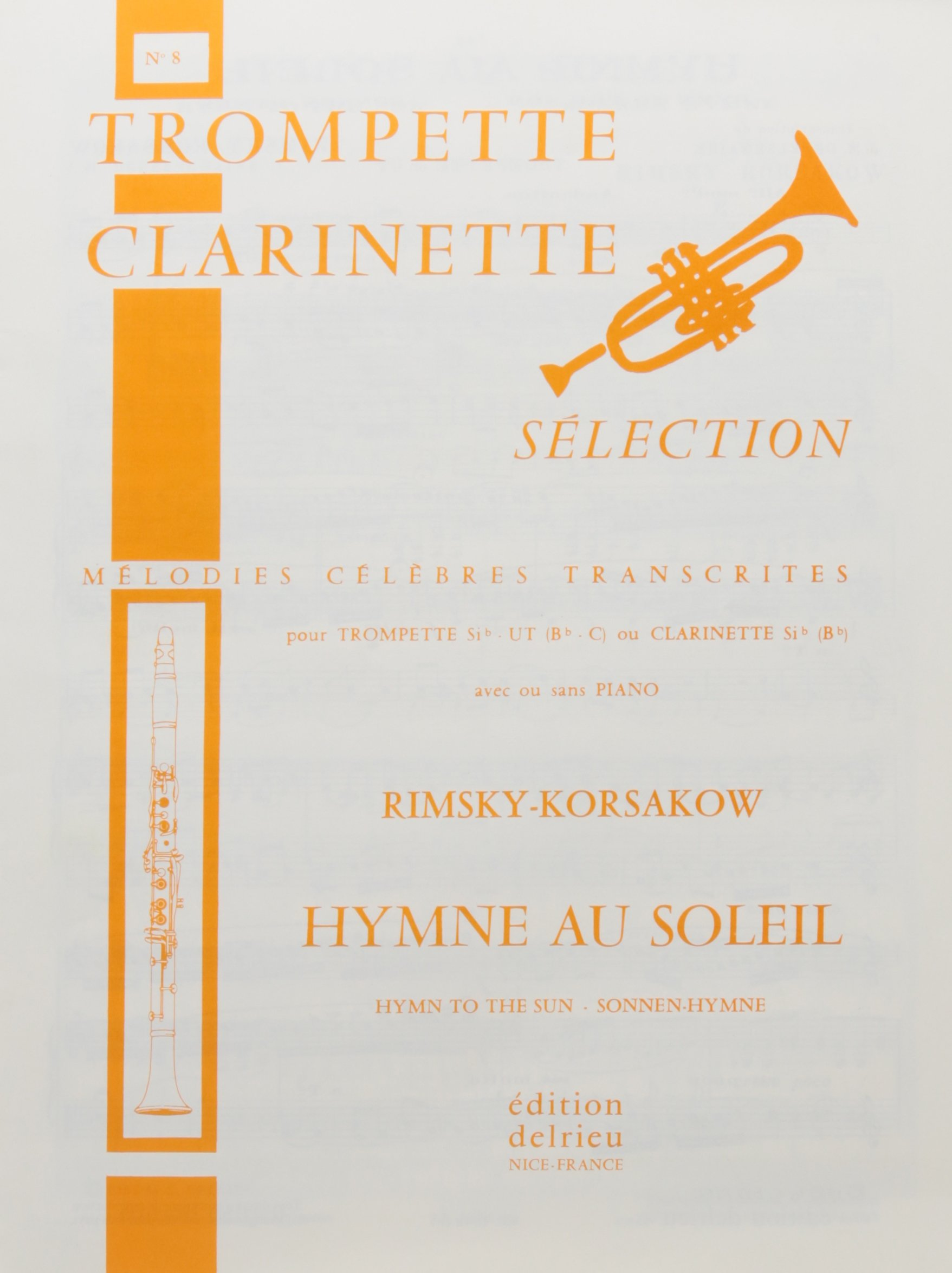 L'hymne au soleil Partition – 1 octobre 1970 Nicolaï Rimsky-Korsakov L' hymne au soleil Delrieu B001J2ZG4S