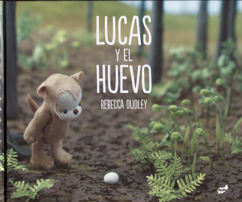 Lucas y el huevo - Libros sin palabras