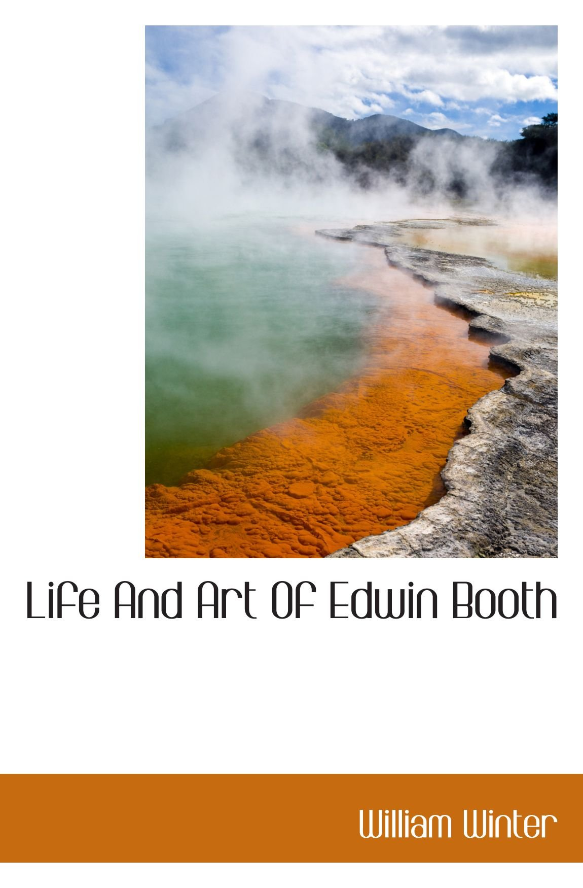 Read Online Life And Art Of Edwin Booth pdf