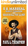 U.S. Marshal Shorty Thompson - Dead Is All You'll Get: Tales of the Old West Book 67