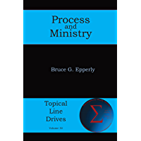 Process and Ministry (Topical Line Drives Book 30)