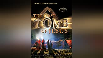 James Cameron Presents: The Lost Tomb Of Jesus