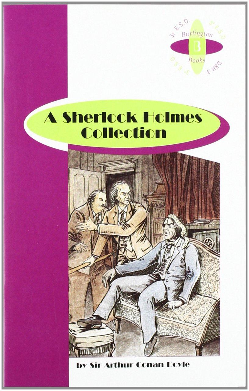 SHERLOCK HOLMES COLLECTION 3ºESO Tapa blanda – 1 ene 2013 Sir Arthur Conan Doyle Burlington Books 9963626246 622293