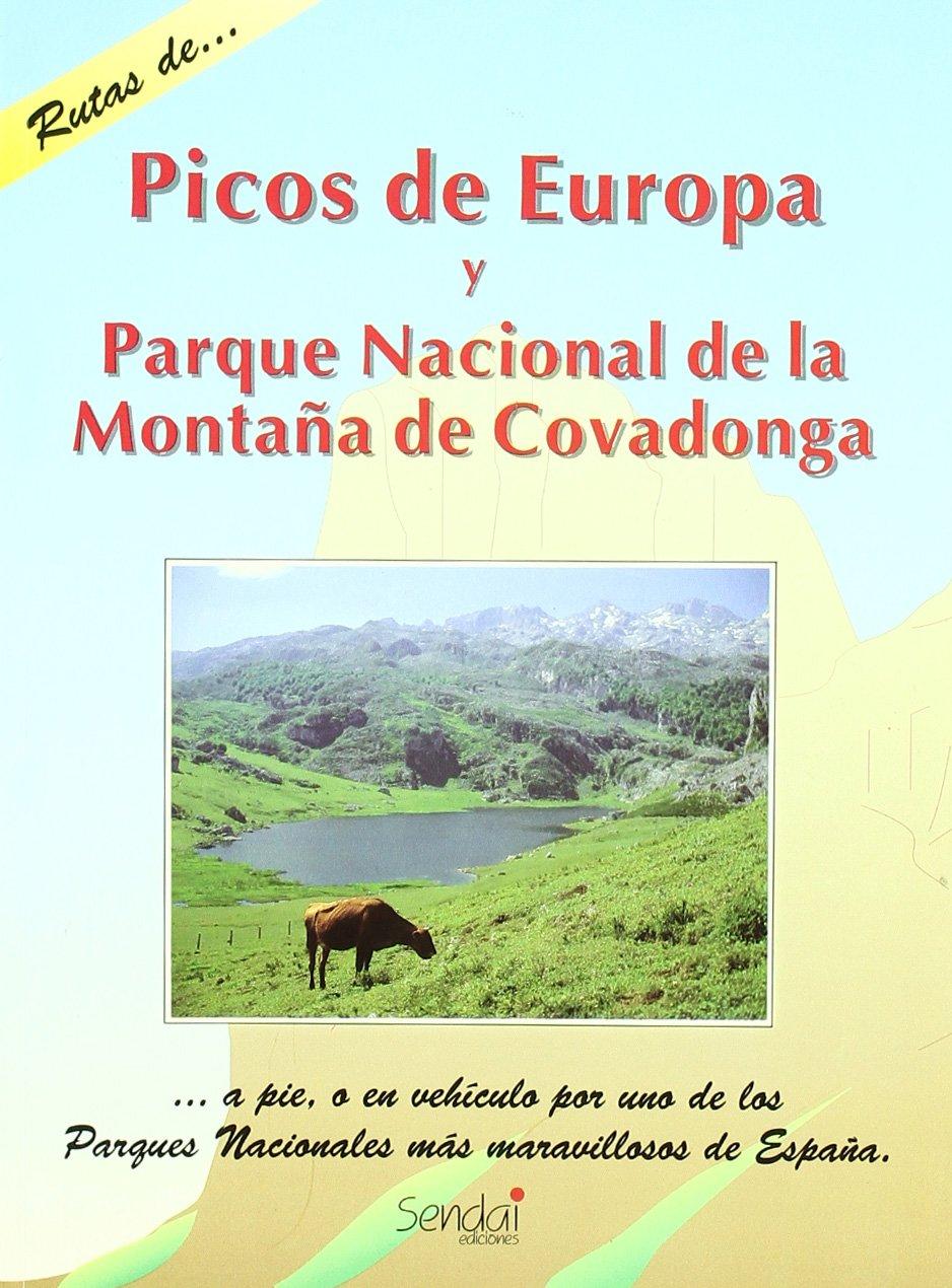Picos de Europa y Parque Nacional de Montaña de Covadonga. Guia Sendai: Amazon.es: Ccuerda Quintana, Pep.: Libros en idiomas extranjeros