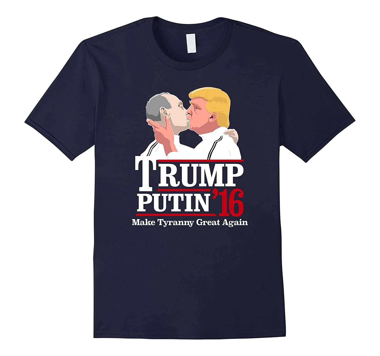 Funny Trump Putin 16 - Trump Putin 2016 Shirt-TD