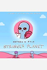 Stranger Planet (Strange Planet Series) Kindle Edition