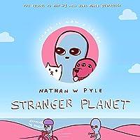 Stranger Planet (Strange Planet Series)