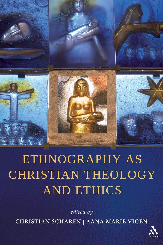 Amazon.com: Ethnography as Christian Theology and Ethics ...