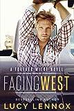 Facing West: Volume 1