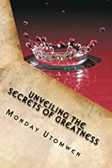 Unveiling the Secrets of Greatness: Six Steps to Greatness Paperback