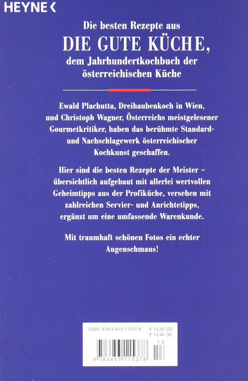 die gute küche: das beste aus dem österreichischen jahrhundert ... - Plachutta Die Gute Küche
