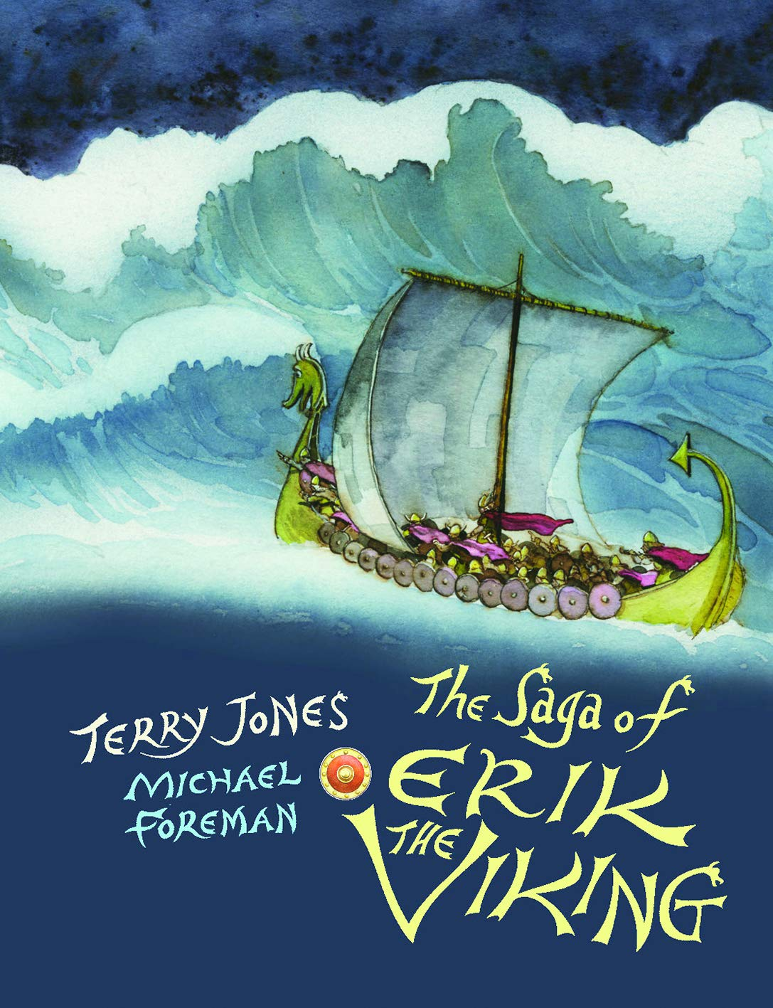 The Saga of Erik the Viking: Amazon.co.uk: Jones, Terry, Foreman, Michael:  9781843653141: Books