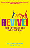 Revive! End Exhaustion & Feel Great Again