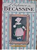 L'enfance de Bécassine réédition de 2012