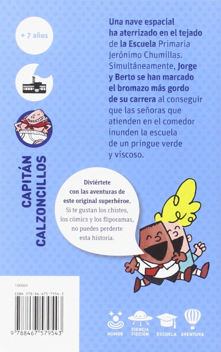 El Capitán Calzoncillos y la invasión de los pérfidos tiparracos del espacio  El Barco de Vapor Azul: Amazon.es: Dav Pilkey, Miguel Azaola: Libros