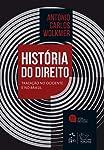 História do Direito no Brasil - Tradição no Ocidente e no Brasil