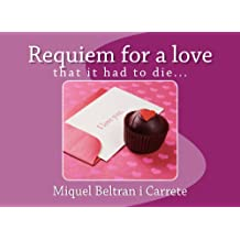 Requiem for a love that it had to die... (IMPRESSIONS: the collection of narrative illustrated for adults Book 1) Nov 8, 2014