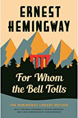 For Whom the Bell Tolls: The Hemingway Library Edition Hardcover