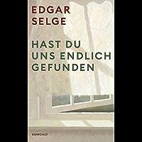 Hast du uns endlich gefunden (German Edition)