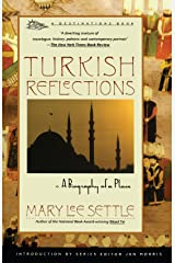 Turkish Reflections: A Biography of a Place Paperback