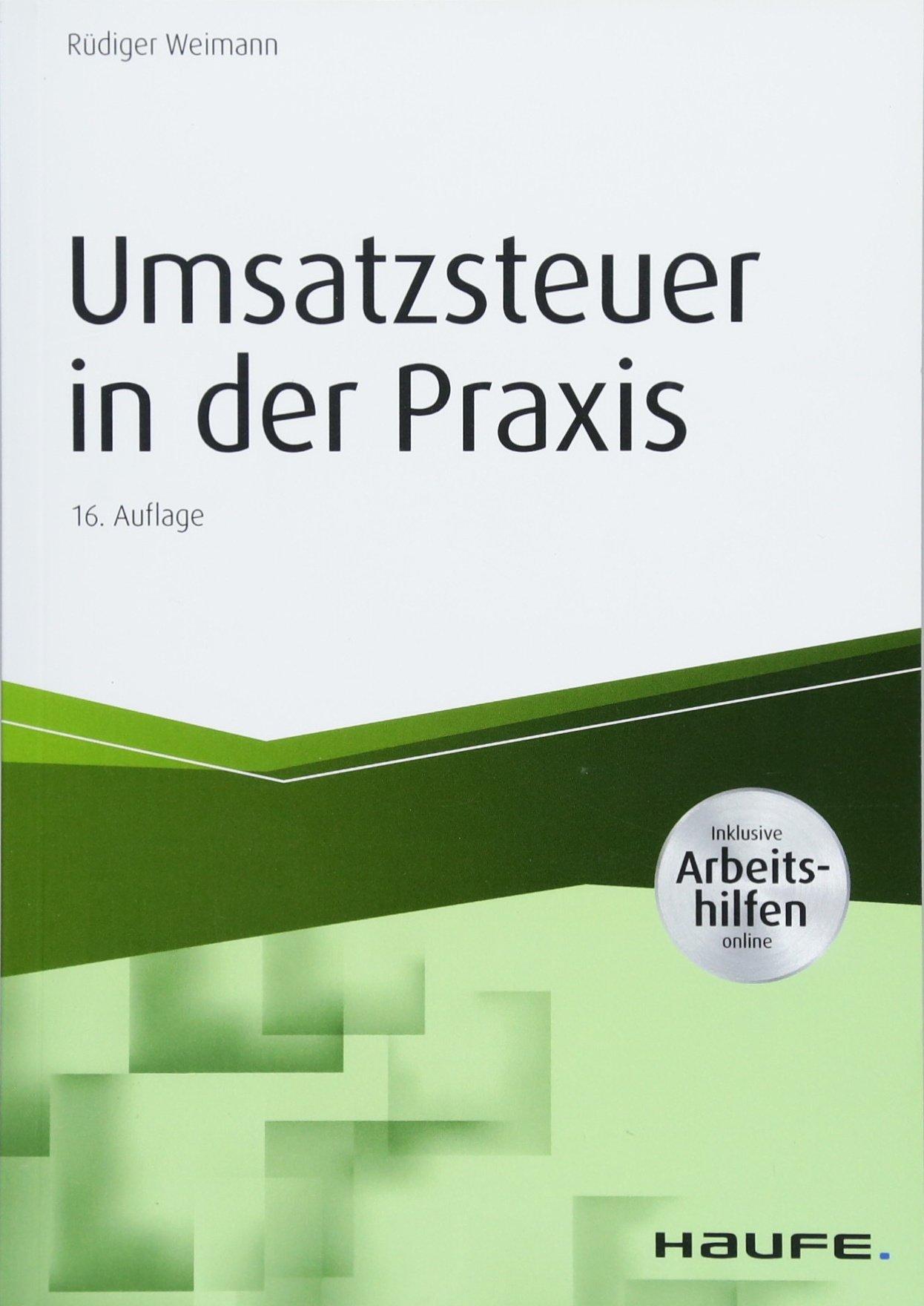 Umsatzsteuer In Der Praxis   Inkl. Arbeitshilfen Online  Haufe Fachbuch
