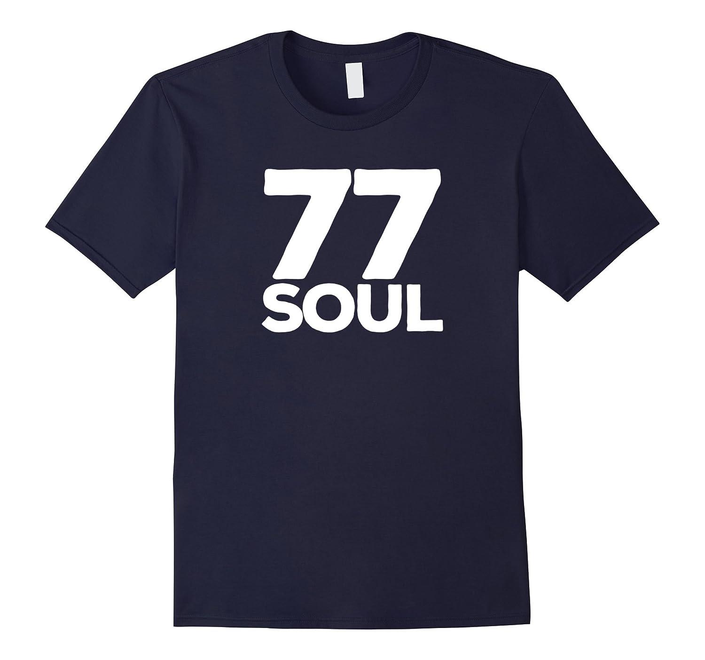 77 Soul 1970s Music Retro Tshirt-TH