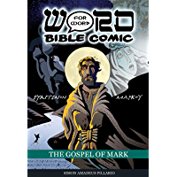 The Gospel of Mark (The Word for Word Bible Comic) (English Edition)
