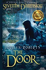 Seventh Dimension - The Door: A Young Adult Christian Fantasy Paperback
