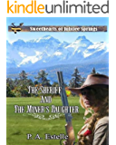 The Sheriff and the Miner's Daughter (Sweethearts of Jubilee Springs Book 4)