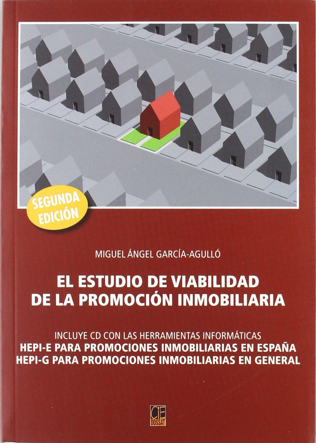 ESTUDIO VIABILIDAD PROMOC.INMOBILIARIA+CD HEPI 06: Amazon.es: García-Agullé Fernández, Miguel Ángel: Libros