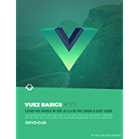 Vue.js 2 Basics: Learn the Basics of Vue.js and earn your Black Belt (English Edition)