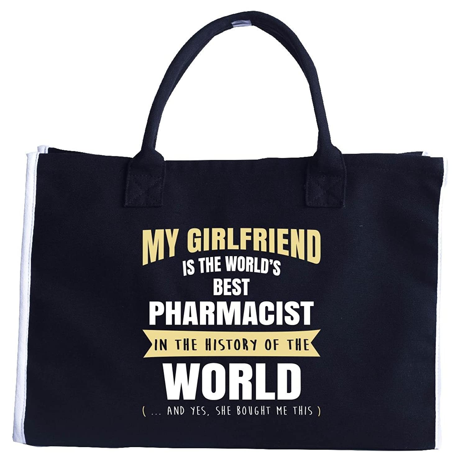 My Girlfriend Is The World's Best Pharmacist - Fashion Customized Tote Bag