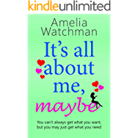 It's all about me, maybe: A heartwarming romantic comedy about love, family and friendship