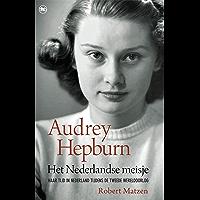 Audrey Hepburn - Het Nederlandse meisje