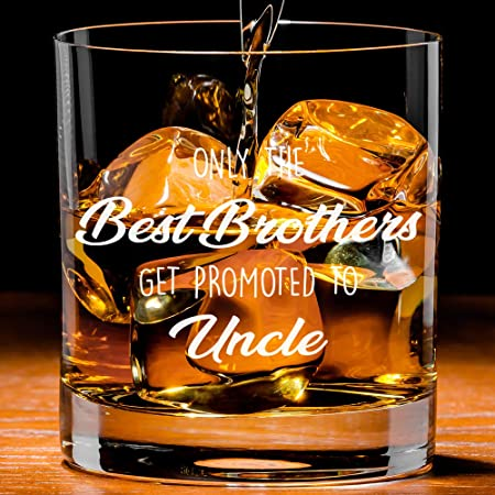 Only the best Brothers get promoted to Uncle rocks glass