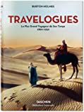 Travelogues : Le plus grand voyageur de son temps (1892-1952) (Bibliotheca Universalis)