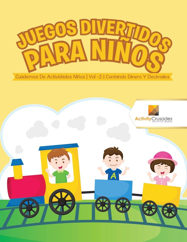 Juegos Divertidos Para Niños : Cuadernos De Actividades Niños | Vol ...