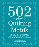 502 Quilting Motifs: Designs for Hand and Machine Quilting