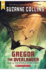 Gregor and the Overlander (Underland Chronicles) Paperback