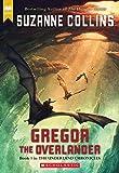 Underland Chronicles: #1 Gregor the Overlander: 01