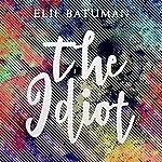 The Idiot | Elif Batuman