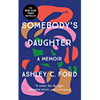 Somebody's Daughter: The International Bestseller and an Amazon.com book of 2021 (English Edition)