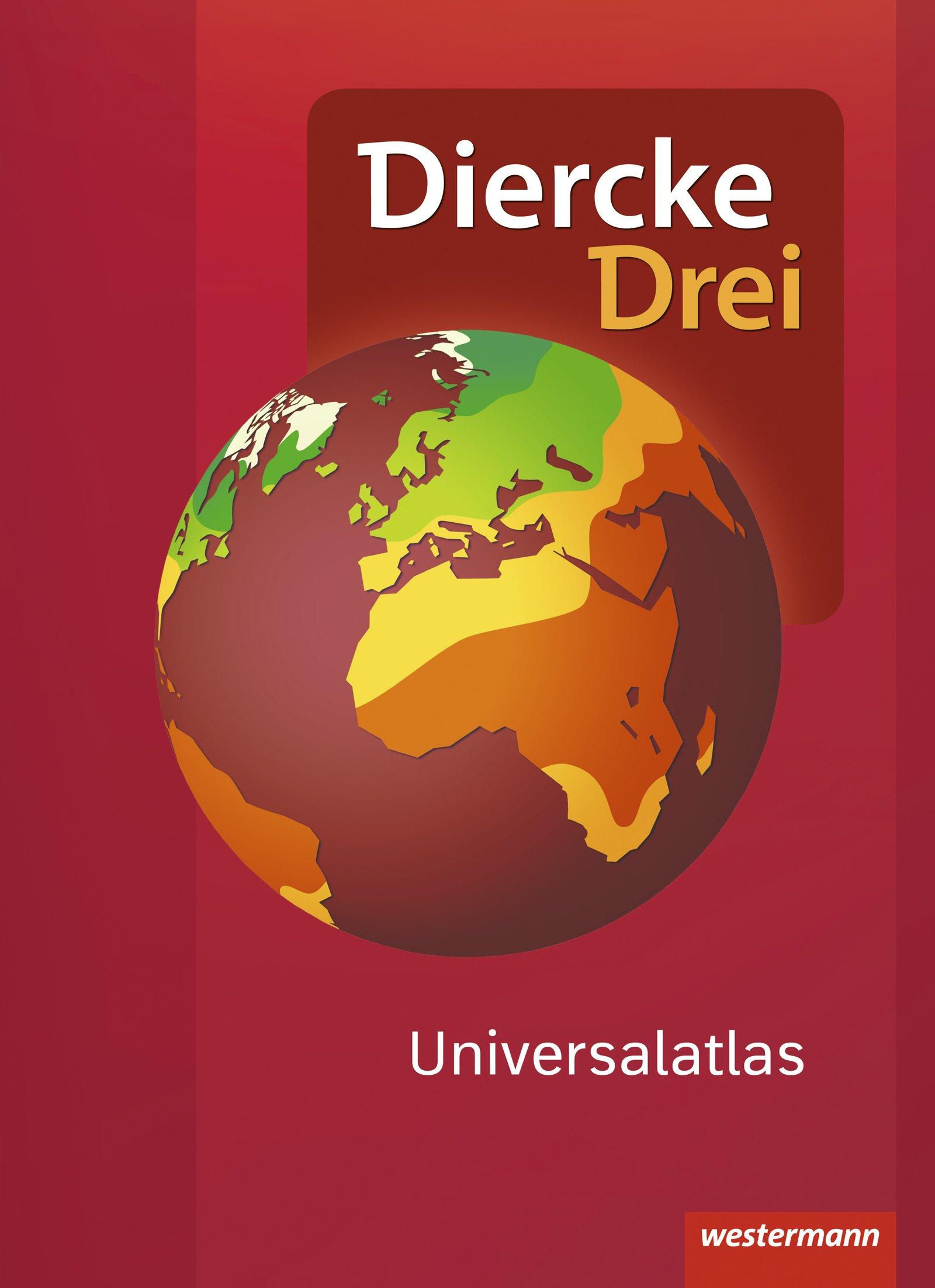 Diercke Drei Universalatlas - Aktuelle Ausgabe Gebundenes Buch – 1. Mai 2017 Westermann Schulbuch 3141008701 Berlin Brandenburg