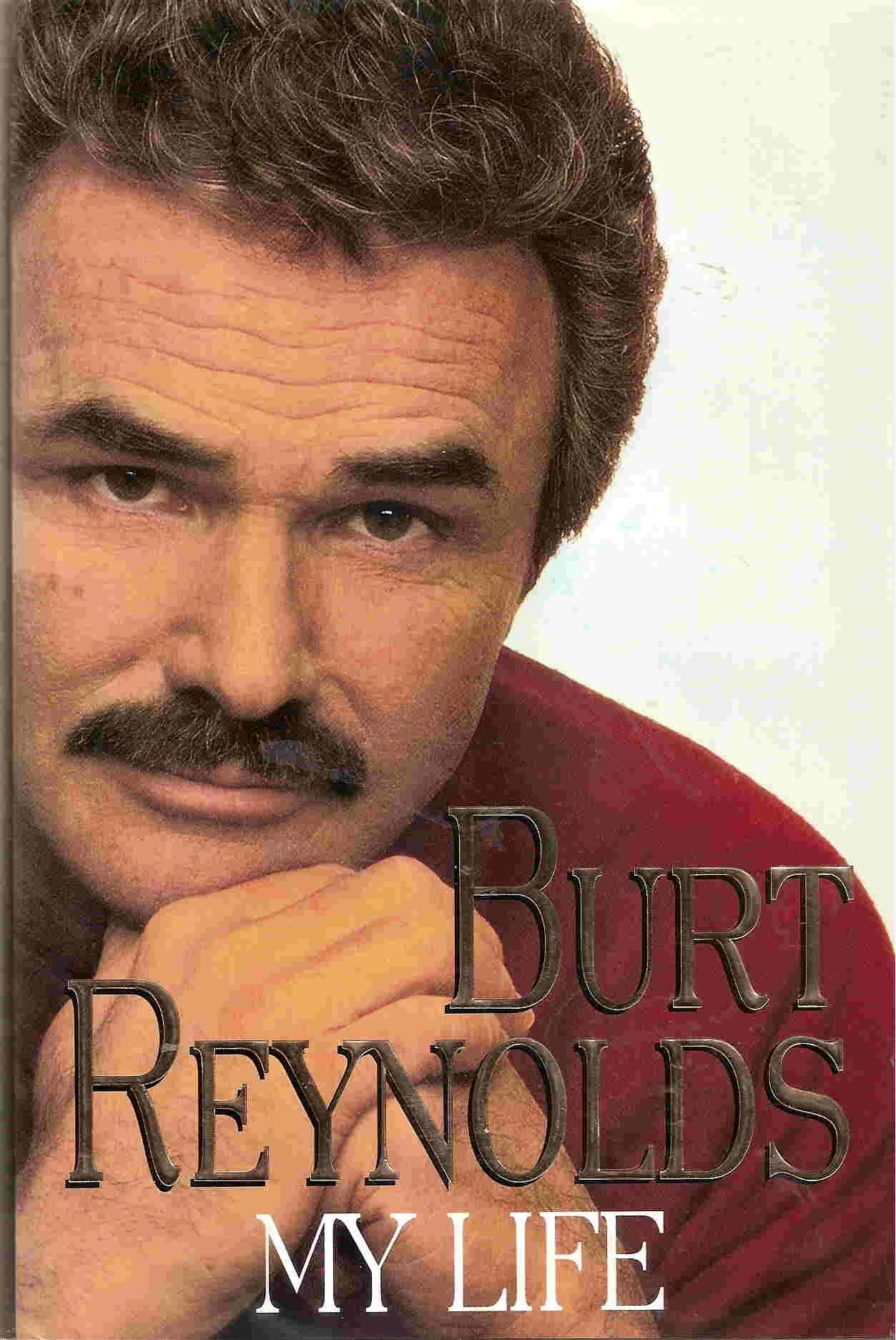 My Life Burt Reynolds 9780786861309 Amazon Books – Burt Reynolds Birthday Card