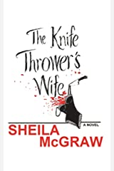 The Knife Thrower's Wife Kindle Edition