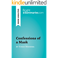 Confessions of a Mask by Yukio Mishima (Book Analysis): Detailed Summary, Analysis and Reading Guide (BrightSummaries.com)