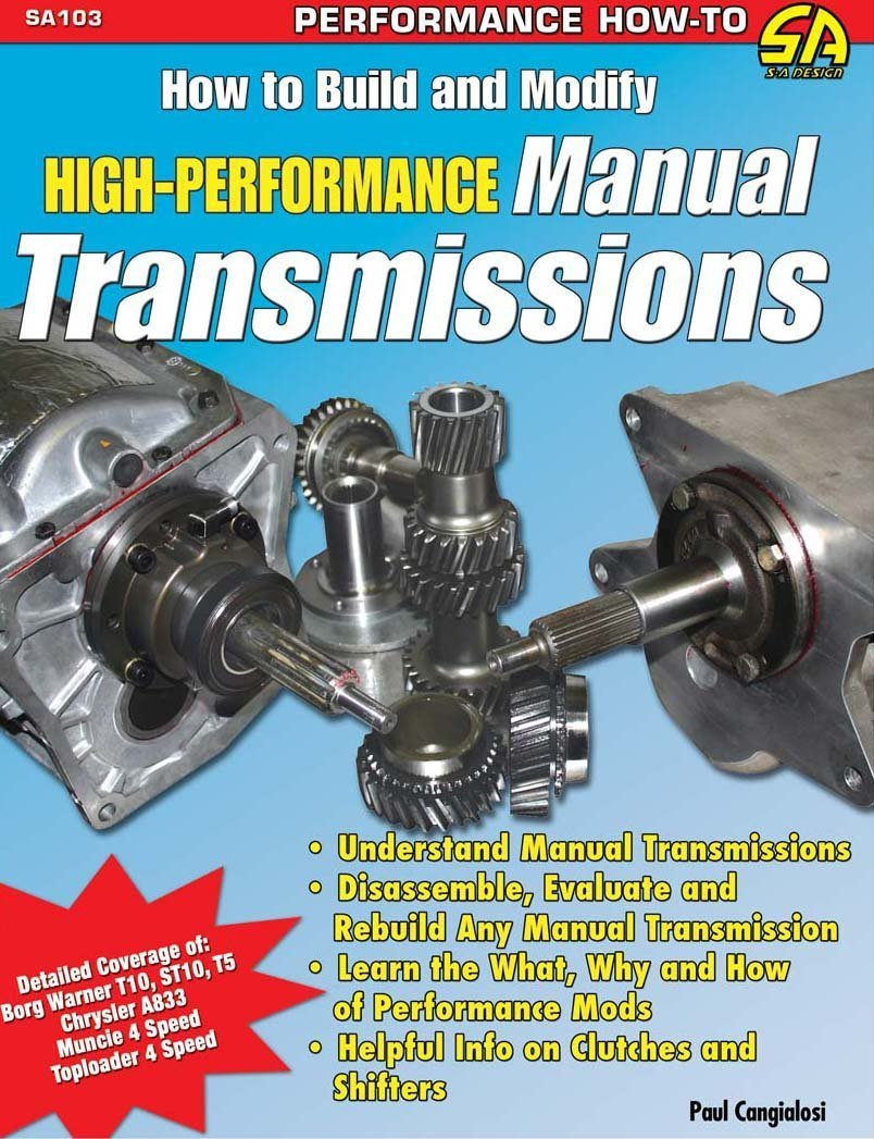 how to build modify high performance manual transmissions s a rh amazon com Manual Transmission Transmission Rebuild Manual