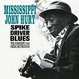 Spike Driver Blues - Complete 1928 Okeh Recordings + 6 bonus