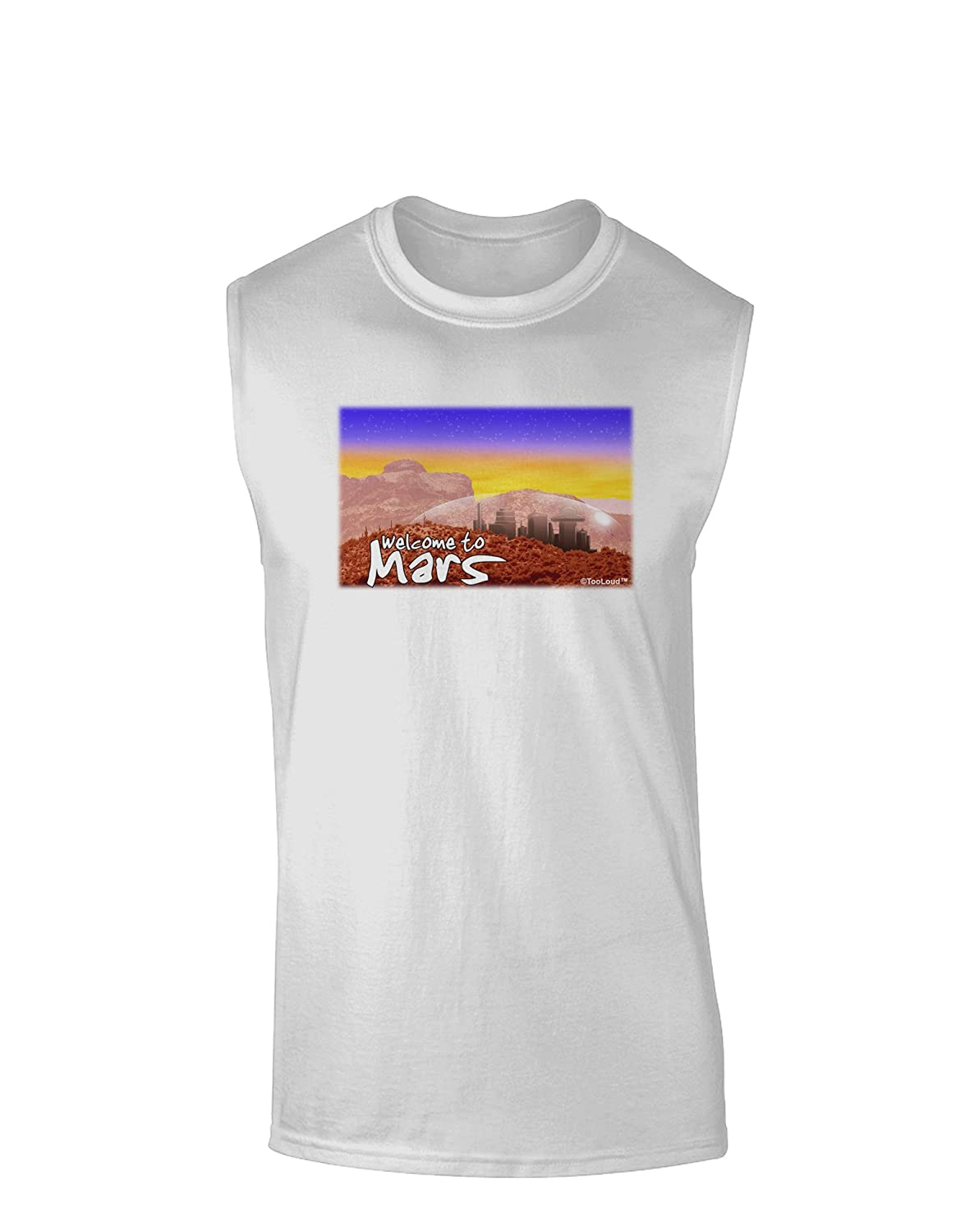 TooLoud Welcome to Mars Muscle Shirt